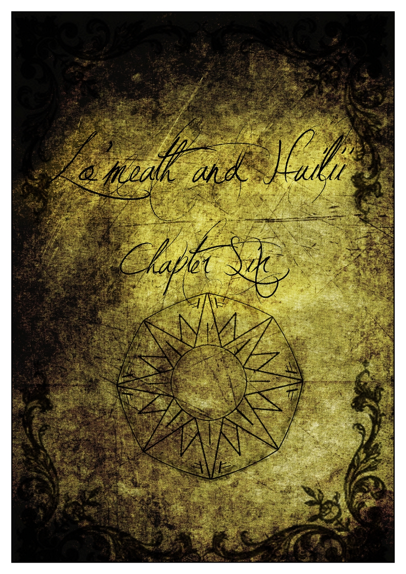 Lo'meath & Huilii - Chapter Six